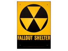 Fallout Shelter Sign...remember them well.