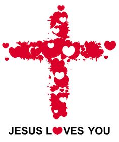 I Love You Jesus Christ | Posted by Jesus Loves You at 6:02 PM 3 comments:
