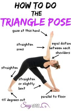 How To Do The Triangle Pose (Utthita Trikonasana) Sexy Yoga School