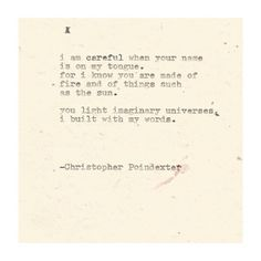 The Universe and Her, and I poem #211 written by Christopher Poindexter