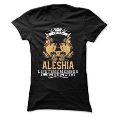 ALESHIA . Team ALESHIA Lifetime member Legend  - T Shir - #homemade gift #hoodie for teens. BUY NOW => https://www.sunfrog.com/LifeStyle/ALESHIA-Team-ALESHIA-Lifetime-member-Legend--T-Shirt-Hoodie-Hoodies-YearName-Birthday-Ladies.html?id=60505