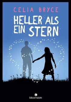 Celia Bryce - Heller als ein Stern