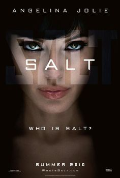 Salt (2010) After she's accused of being a Russian spy, CIA agent Evelyn Salt goes on the run, using every tactic she knows to elude her pursuers and clear her name. A counterintelligence officer doesn't buy her story and will do anything to stop her. Angelina Jolie, Liev Schreiber, Chiwetel Ejiofor, Daniel Olbrychski...