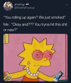 Me with my friends ! Funny Weed Memes, Weed Jokes, 420 Memes, Weed Humor, Funny Relatable Memes, Funny Quotes, Stoner Quotes, Stoner Humor, Stoner Girl
