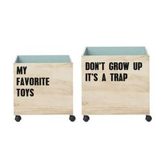 Bloomingville - 'Toys' Storage Boxes - Opbergboxen - The SHOP Online Herentals 'My Favorite Toys.' & 'Don't grow up, it's a trap.' These 2 wooden storage boxes will fit in every children's room. Use these boxes for clothes, toys or books.