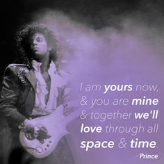 On never-ending love: | 11 Prince Quotes That'll Make You Love Him Even More