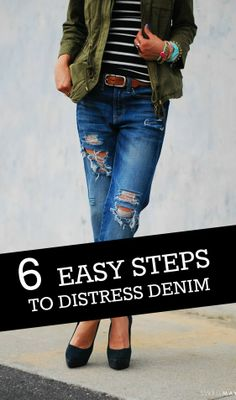 How to Distress Denim Yourself In 6 Easy Steps - AHA! we have an answer.Don't we all just love a pair of Distressed jeans? :) Learn How to Distress Denim Yourself In 6 Easy StepsFor those who like the casual, ripped jeans looked . Look Fashion, Diy Fashion, Womens Fashion, Modest Fashion, Diy Distressed Jeans, Look 2015, Diy Vetement, Diy Clothing, Modest Clothing