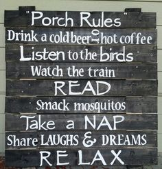 Porch rules - I can think of a few porches taht need this!!