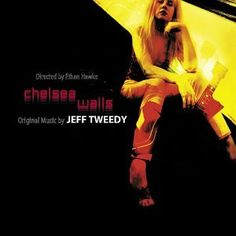chelsea walls jeff tweedy - Google Search Ethan Hawke, Original Music, Pop Music, Latest Fashion, Chelsea, The Originals, Walls, Movie Posters, Google Search