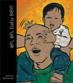 Oh, Oh, Baby Boy! Cute book from Blood Orange Press that celebrates engaged fathers and the boys they once were. #weneeddiversebooks