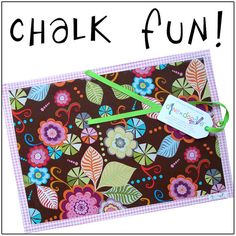 "Chalk Mat: ""Flower Fabulous"" dine.n.doodle placement made with chalk cloth & laminated cotton ... eat & entertain on the go!"