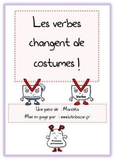 Une Piece De Theatre Pour Comprendre La Conjugaison Ce1 Ce2 Ce1 Conjugaison