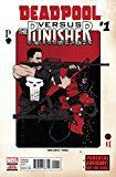#7: DEADPOOL VS PUNISHER #1 (OF 5) MARVEL COMICS
