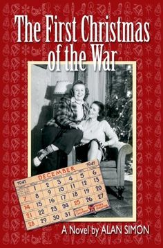 The First Christmas of the War (The Coleman Family Saga Book 1) by Alan Simon, http://www.amazon.com/dp/B003SHEJTK/ref=cm_sw_r_pi_dp_kgQPub0SJS5MS