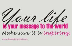 life is message - life quotes