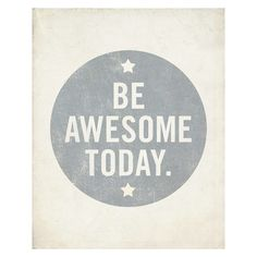 Be awesome! Happy weekend. ❤ liked on Polyvore