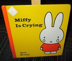 MIFFY IS CRYING BY DICK BRUNA HARDCOVER BOOK, GREAT READ, GUC