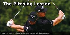 Pitching Lesson - Develop a basic golf pitching technique