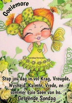 Goeie More, Afrikaans, Morning Quotes, Words, Fictional Characters, Mornings, Motivational, Friends, Blue