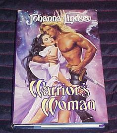 Warrior Woman by Johanna Lindsey.  Published by Avon Books in 1990.