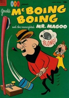Gerald McBoing-Boing and the Nearsighted Mr. Magoo (Dell Publishing Co. Mr Magoo, Old Children's Books, Free Comic Books, Comic Book Collection, Nostalgia, Favorite Cartoon Character, Magazines For Kids, Animation Background, Kid Movies