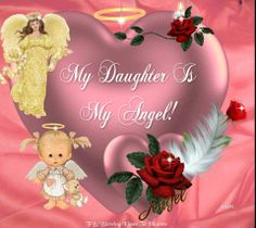 My daughter is my Angel