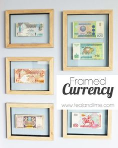 Easy Art Framed Currency   tealandlime.com --- This reminds me that I have pristine (and colorful!) South African banknotes that I can frame!