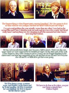 the cast on Rupert Grint's laughter :) I love Rupert Grint, he's so stinkin' adorable!