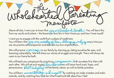 Dr. Brené Brown: The Wholehearted Parenting Manifesto - @Helen George #supersoulsunday