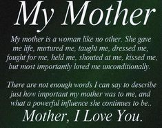 My Mother was a amazing women.....i hope she looks down and is so very proud of who i have become <3