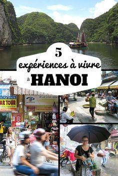 Mes favoris : 5 expériences à vivre à Hanoi, Vietnam