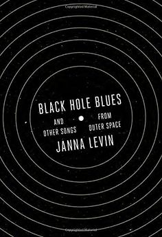 Black Hole Blues and Other Songs from Outer Space by Jann... https://www.amazon.com/dp/0307958191/ref=cm_sw_r_pi_dp_U_x_jk-NAbCR02YY2