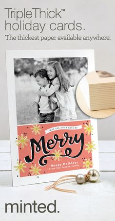 Repin by 10/12 for a chance to win 100 free @Minted  #TripleThick holiday cards - the thickest photo cards available anywhere www.minted.com/...