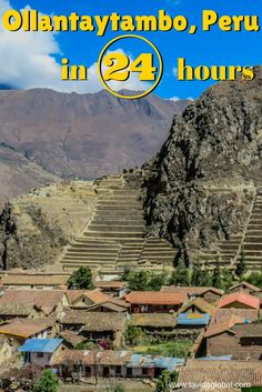 Town may be too strong a word to describe Ollantaytambo in Peru, it is more a village, but what a beautiful village it is and what a history it holds.