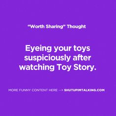 Did That Toy Just Move... hahaha shutupimtalking.com is great!