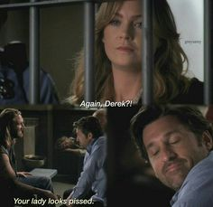 Again Derek ? Your lady looks pissed. Anatomy Grey, Greys Anatomy Funny, Greys Anatomy Cast, Grey Anatomy Quotes, Anatomy Humor, Greys Anatomy Scrubs, Greys Anatomy Season 7, Greys Anatomy Episodes, Greys Anatomy Characters
