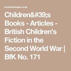 Children's Books - Articles - British Children's Fiction  in the Second World War | BfK No. 171