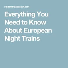 Everything You Need to Know About European Night Trains