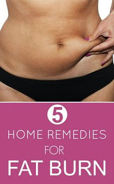 5 Most Effective Home Remedies for Fat Burn