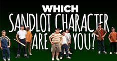 "Which Character From ""The Sandlot"" Are You?"