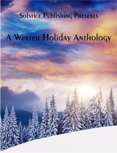 Enjoy these ten stories from a group of very talented authors. We celebrate the Winter Holidays around the world, brought to you by a multinational group of authors, with various traditions and one theme—joy and happiness.  M.H. Newhouse, Malay A. Upadhyay, K.C. Sprayberry, A.A. Schenna, S Cu'Anam Policar, Vanayssa Somers, Margaret Egrot, April Erwin, Mya O'Malley, E.B. Sullivan.