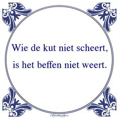De wrâld is goed, mar it waar koe better. Positive Words, Positive Quotes, Blond, Organization Quotes, Amsterdam School, Respect Quotes, Christmas Wine Bottles, Dutch Quotes, Journal Quotes