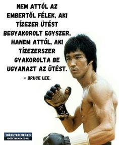 Bruce Lee Quotes, Daily Wisdom, Gym Quote, My Spirit, Positive Thoughts, Karate, Love Life, Proverbs, Haha