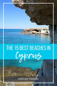 THE 15 BEST BEACHES IN CYPRUS