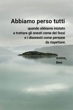 Verità assoluta.. Quotes Thoughts, Wise Quotes, Croatian Language, Italian Quotes, Quote Of The Day, Decir No, Einstein, Favorite Quotes, Messages