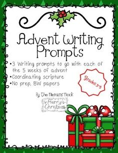 15 Writing Prompts for Advent with coordinating scripture.  Perfect for an intermediate classroom, homeschooling family, or Sunday school class.  The scripture chosen is in a child friendly version, and will inspire some great conversation around the themes of Advent:  Faith, Hope, Joy, Love, and Peace.