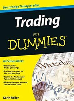 Trading für Dummies von Karin Roller…