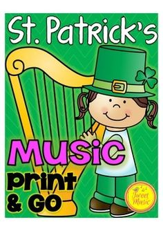 St. Patrick's Day Music Print & Go - HUGE collection of music worksheets for St Patricks Day