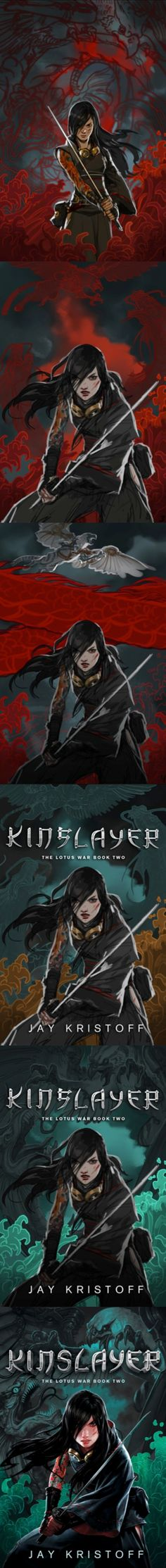 The cover evolution of Kinslayer by Jay Kristoff. Illustrated by Jason Chan.