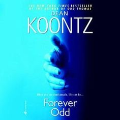 Forever Odd by Dean Koontz (The book in currently reading) Used Books, Great Books, Books To Read, My Books, Dean Koontz, Between Two Worlds, Horror Books, It Goes On, Book Authors